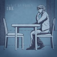Cover Ibe [BE] - Table Of Fools